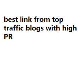 #2 untuk Blog - Link Build??? the more sites the better - 3/4 lines of text and a link back to my site oleh onlinenepal