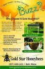 Contest Entry #4 for Advertisement Design for Gold Star Honeybees