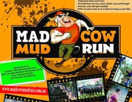 des10 tarafından Design a Flyer/Poster for Mad Cow Mud Run için no 32