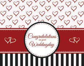 #26 untuk Design some Stationery for a Wedding Congratulations Card oleh pankaj86