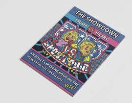 Nro 28 kilpailuun Political Coloring Book Cover käyttäjältä aliyevart