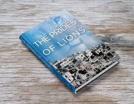 Nro 14 kilpailuun Book Cover Design - The Prides of Lions käyttäjältä healthplus