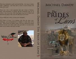 Nro 15 kilpailuun Book Cover Design - The Prides of Lions käyttäjältä VaughnSuzette