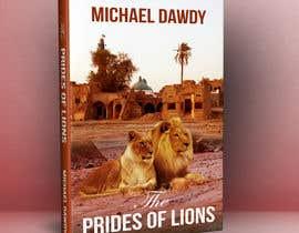 Nro 35 kilpailuun Book Cover Design - The Prides of Lions käyttäjältä rkbhiuyan