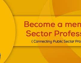 Nro 41 kilpailuun Design 4 website banners - Public Sector Professionals käyttäjältä mohosinmiah0122