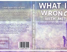 artbrianna tarafından Book Cover Design - What is wrong with me? için no 4