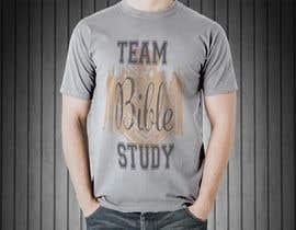 Nro 23 kilpailuun Design a TShirt Design (TEAM BIBLE STUDY) käyttäjältä koopulhomebiz