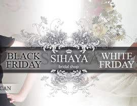 #9 para URGENT: Design a Banner for Bridal Shop Black Friday por dalizon