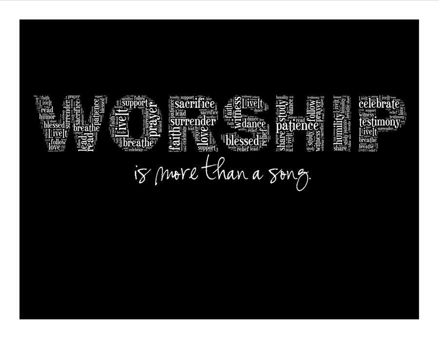 Kilpailutyö #13 kilpailussa Design a T-Shirt for Live it 712 (worship is more than a song)