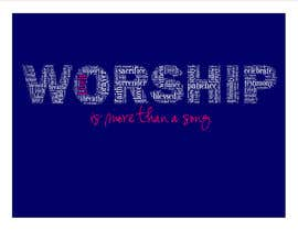 #45 for Design a T-Shirt for Live it 712 (worship is more than a song) af brandee75