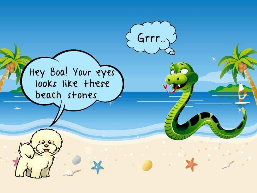 """Kilpailutyö #28 kilpailussa Illustrate something for """"Puppy and Boa"""""""