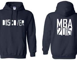 #5 para Design a Hoodie for MBA Class of 2015 por jaskoraul7