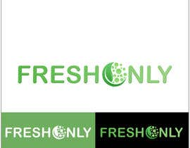 "#121 for Design a Logo for ""Fresh Only"" af Conceptualart"