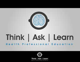 #126 para Logo Design for Think Ask Learn - Health Professional Education por braveasrock