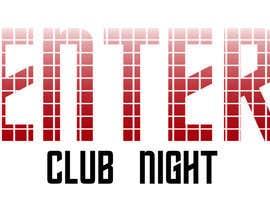 Nro 6 kilpailuun Design a Club Night Logo käyttäjältä MeriamElleuch
