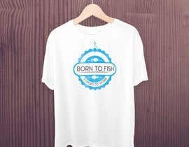 """leodesigner1 tarafından Design a """"born to fish"""" fishing T-Shirt için no 21"""