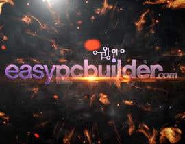blackdahlia24 tarafından Create a YouTube intro sequence for EasyPCBuilder! için no 14