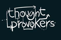 Graphic Design Contest Entry #107 for Logo Design for The Thought Provokers
