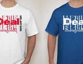 "#96 untuk Design a T-Shirt with the slogan ""Deal Courageously"" oleh sandrajoseph20"