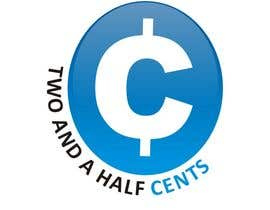 "simpleblast tarafından Design a Logo for ""Two And A Half Cents"" için no 57"