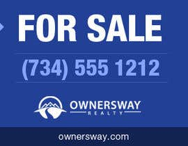 #21 para Ownersway real estate yard sign por Martinmex