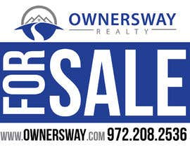 #9 para Ownersway real estate yard sign por designBox16