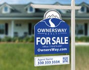 Entry # 52 for Ownersway real estate yard sign by