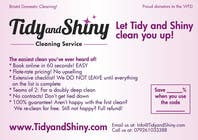 Graphic Design Konkurrenceindlæg #15 for Design a Flyer for Tidy and Shiny (cleaning company)