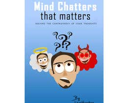 #27 for Illustrate Something for my book cover - Mind Chatter That Matters af vishakhvs