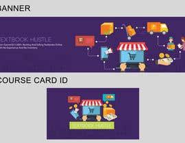 Nro 6 kilpailuun Design a Banner And Smaller Course ID Card For My Online Course käyttäjältä santoz89