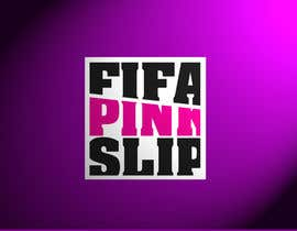 #3 for FIFA PINK SLIP LOGO by Spector01