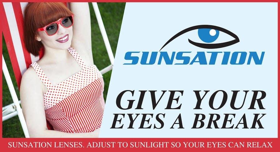 Inscrição nº 36 do Concurso para Design an Advertisement for Sunsation Lenses