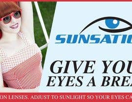 #36 para Design an Advertisement for Sunsation Lenses por amcgabeykoon