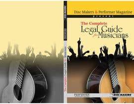 Nro 14 kilpailuun Design a Cover for a Legal Guide for Musicians käyttäjältä djbabados