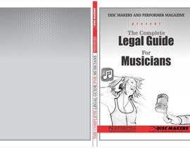Nro 15 kilpailuun Design a Cover for a Legal Guide for Musicians käyttäjältä djbabados