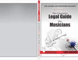 Nro 25 kilpailuun Design a Cover for a Legal Guide for Musicians käyttäjältä djbabados