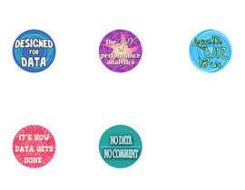 katiebird20 tarafından Design 4 (four) pieces of artwork to be used as badges / button pins için no 11
