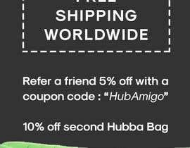 """Nro 8 kilpailuun Logo & Promo Flyer (5"""" x 7"""") for HubbaBag.com käyttäjältä gnivmcelada"""