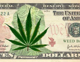 Nro 3 kilpailuun Marijuana Currency Fake Bill käyttäjältä ranjeettiger07