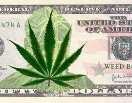 Nro 6 kilpailuun Marijuana Currency Fake Bill käyttäjältä ranjeettiger07