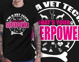 nº 23 pour Design a T-Shirt for Vet Tech par richisd