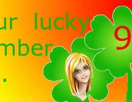 Nro 1 kilpailuun Create an exciting lucky Banner for your lucky number käyttäjältä KeErThAnAVP