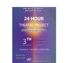 Nro 6 kilpailuun Theatre Poster. Quick and clean. käyttäjältä Bshah7