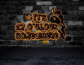 syedanooshxaidi9 tarafından 12 O'Clock Somewhere Graffiti için no 20