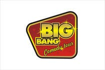 Logo Design Contest Entry #256 for Logo Design for Big Bang Comedy Tour