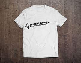 #13 cho Design a T-Shirt for CrossFit Nurse bởi ser87
