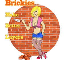 "#9 for Design a T-Shirt  Logo for ""Brickies make better layers"" by EthylHydroxide"