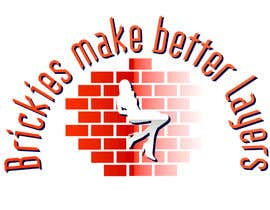 "#4 untuk Design a T-Shirt  Logo for ""Brickies make better layers"" oleh weaarthebest"