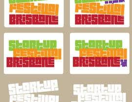 Nro 12 kilpailuun Design a Logo for Startup Festival Brisbane käyttäjältä zitabanyai