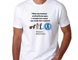lucianoluci657 tarafından Humor/Satire T-shirt design için no 10